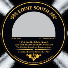 Eddie South - Recorded in Hollywood 1933