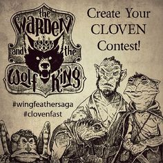 """""""Create Your Cloven Contest"""" Rules: Create and draw your own cloven, made up of a human and 1 or more animals. Give it a strange or creepy name. Post a photo of it on Instagram and hashtag #clovenfast and #wingfeathersaga in the description. Contest ends on June 20th, with judging to commence shortly after. 3 lucky winners will receive a copy of the Warden and the Wolf King, signed by Andrew Peterson and doodled in by Joe Sutphin!"""