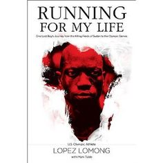 Running for My Life: One Lost Boy's Journey from the Killing Fields of Sudan to the Olympic Games. Awesome book. Anything is possible with GOD!