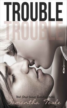 Trouble by Samantha Towle.