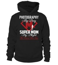 """# Photography - Super Mom .    Photography Super Mom Special Offer, not available anywhere else!Available in a variety of styles and colorsBuy yours now before it is too late! Secured payment via Visa / Mastercard / Amex / PayPal / iDeal How to place an order  Choose the model from the drop-down menu Click on """"Buy it now"""" Choose the size and the quantity Add your delivery address and bank details And that's it!"""