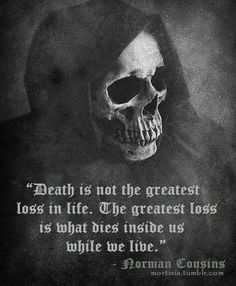 Death and living...