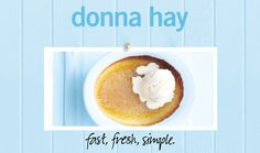 Baked Whole Lemon Pudding : Donna Hay Fast Fresh Simple : The Home Channel