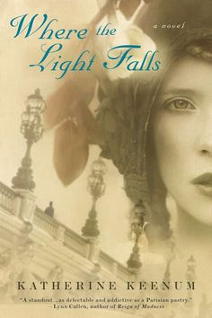 So Many Precious Books, So Little Time: Review & Giveaway: Where the Light Falls by Katherine Keenum http://teddyrose.blogspot.ca/2013/03/review-giveaway-where-light-falls-by.html