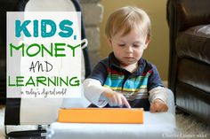 Teaching Kids Valuable Life Skills with Technology: Financial Responsibility