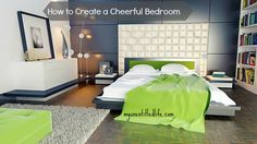 How to create a cheerful bedroom
