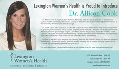 Dr. Allison Cook is the newest member of the Lexington Women's Health family!