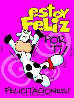 Estoy Feliz por ti!  Felicitaciones! Friend Birthday, Birthday Wishes, Birthday Cards, Happy Birthday, Cute Words, Spanish Quotes, E Cards, Card Tags, Birthday Quotes