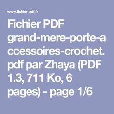 Fichier PDF grand-mere-porte-accessoires-crochet.pdf par Zhaya (PDF 1.3, 711 Ko, 6 pages) - page 1/6