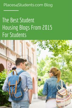 The best student housing blogs from 2015 for students. #studenthousing #blog