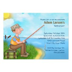 Gone #Fishing #Retirement Party Invitations great invitations from UniquePrints. Love the man sitting by the lake with his fishing pole. Makes you feel like you are retired all ready! @Auntie Shoe rates this 5 fish!