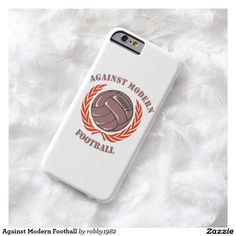 Against Modern Football Barely There iPhone 6 Case
