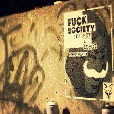 #fucksociety #streetart #puppetmaster puppet master, street art, fuck society