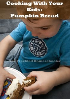 Cooking With Your Kids: Pumpkin Bread