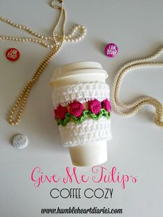 Give Me Tulips Coffee Cozy