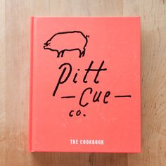 The Pitt Cue Co. Cookbook Makes Me Feel Jealous of Grill-Owners — New Cookbook