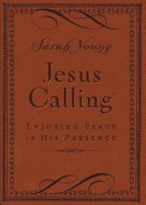 Jesus Calling: Enjoying Peace in His Presence (Deluxe) by Sarah Young