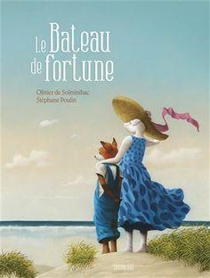 La Bateau de fortune - OLIVIER DE SOLMINIHAC - STÉPHANE POULIN #renaudbray #livre #book