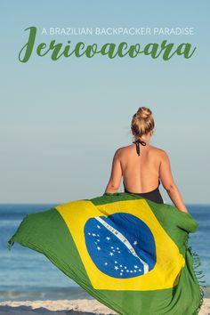 Jericoacoara • A Backpacker's Paradise in Brazil