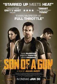 Son of a Gun (2014) Action | Crime (HD) Ewan McGregor (In Theaters)