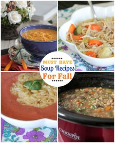 Must Have Soup Recipes For Fall!