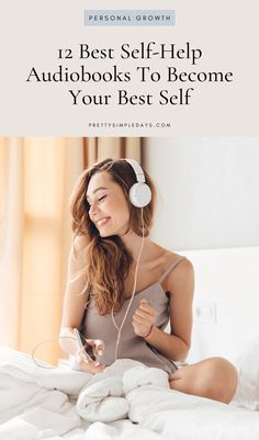 12 Best Self Help Audiobooks to Become Your Best Self Self Development, Personal Development, Character Development, Positive Self Talk, Positive Mindset, Take Care Of Your Body, Self Compassion, Self Improvement Tips, Look Here