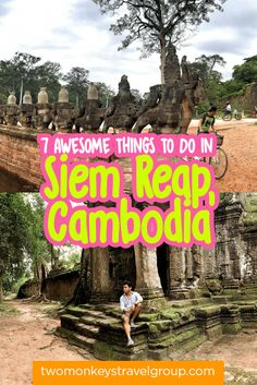 7 Awesome Things to Do in Siem Reap by Carlo Teope provides you with a list of the marvelous things to do and attractions to wonder through in the city.