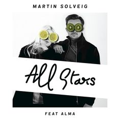 """""""All Stars"""" by Martin Solveig ALMA added to Deep House Hits playlist on Spotify"""