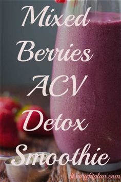 Apple Cider Vinegar Detox Drink Recipes for Weight Loss. Mixed berries ACV detox smoothie detox drinks 7 Apple Cider Vinegar Detox Drink Recipes for Weight Loss Weight Loss Detox, Weight Loss Drinks, Weight Loss Smoothies, Lose Weight, Reduce Weight, Vinegar Detox Drink, Apple Cider Vinegar Detox, Smoothie Detox Plan, Apple Cider Vinegar Remedies