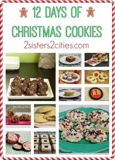 12 Days of Christmas Cookies (The Past) | 2 Sisters 2 Cities