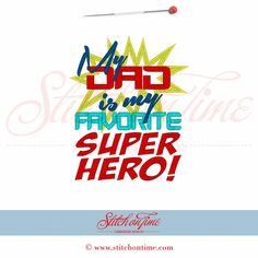 5505 Sayings : Favorite Superhero Applique 5x7 SOT