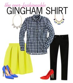 """""""Gingham Shirt"""" by historyandhighheels ❤ liked on Polyvore featuring Closet, Helmut Lang, Panacea, J.Crew, Rupert Sanderson, Ted Baker and Humble Chic"""