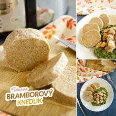 Fitness celozrnný bramborový knedlík - zdravý recept Bajola Ham, Side Dishes, Food And Drink, Low Carb, Keto, Healthy Recipes, Bread, Meals, Fitness