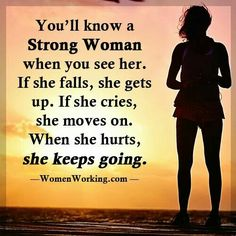162 Best Strong Women Images Thinking About You Thoughts Quote Life