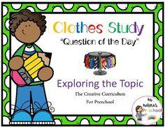 Clothes Study Question of the Day Exploring the Topic Creative Curriculum Preschool, Preschool Class, Preschool Ideas, Teaching Ideas, Kindergarten, Future Classroom, Classroom Ideas, Question Of The Day, Class Room