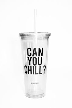 Can You Chill? Tumbler