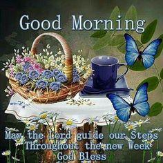 Good Monday Morning~~J Good Monday Morning, Cute Good Morning Quotes, Good Morning My Friend, Morning Quotes Images, Good Morning Prayer, Good Morning Texts, Morning Greetings Quotes, Morning Blessings, Good Morning Picture