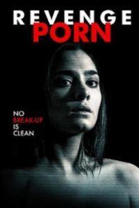Revenge Porn 2016 Full Movie Watch Online Hd Streaming Hd Streaming Movies