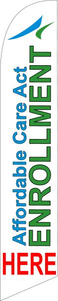 Affordable care act enrollment here custom banner sign flag - Click Image to Close