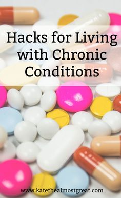 I've lived with chronic pain and chronic illnesses for 16 years, and over that time period, I've developed a variety of ways to make my life easier with these chronic conditions. I'm sharing them today to help make your life better, too.