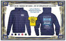 PERFECT ZIP UP SWEATSHIRT!! OMG! Navy Mom Raised Hero Zip Up Sweatshirt Hoodies designed by NavyMomShirts.com