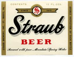 Straub Beer  (so weird to see this via pinterest - straub's is made in my town!! ... my b&b; was originally owned by the straub family!)