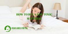 How to buy a nontoxic mattress