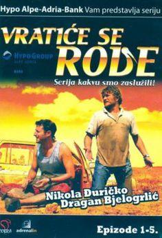 Vratiće se rode (Serbian Cyrillic: Вратиће се роде , ) is a Serbian television series