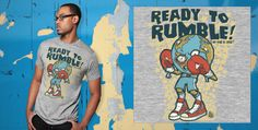 Come check out our giant selection of T-Shirts, Mugs, Tote Bags, Stickers and More. Ready To Rumble, T Shirt, Mens Tops, Stuff To Buy, Fashion Design, Happy, Women, Tee Shirt, Ser Feliz