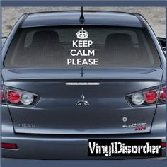 Keep Calm Please Vinyl Wall Decal or Car Sticker
