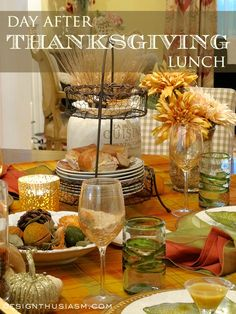Ever wonder what to do with Thanksgiving leftovers? Or how to handle family members who are not available on Thanksgiving Day? Here's one simple solution ~ a DAY AFTER THANKSGIVING LUNCH.   Designthusiasm.com #tablesetting #frenchcountry