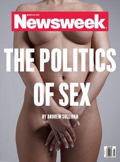 """Rejected Newsweek """"Politics Of Sex"""" Covers #Revista #Publicidad d(-.-)b"""
