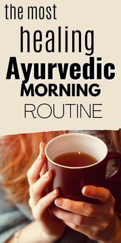 Ayurvedic Morning Routine (Ayurveda, Ayurvedic Lifestyle, Ayurvedic Rituals, Doshas, Balance)