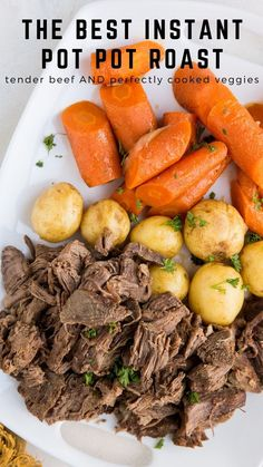 The BEST Instant Pot Pot Roast Recipe - easy, delicious tender beef and perfectly cooked veggies #potroast #instantpot #pressurecooker #paleo #primal #whole30
